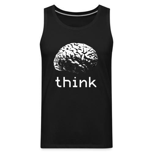 Think - Men's Premium Tank