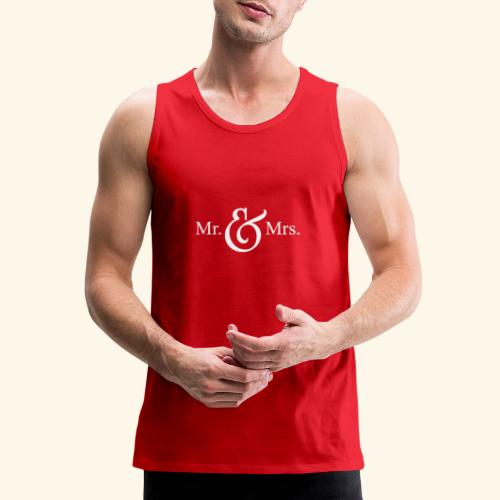 MR.& MRS . TEE SHIRT - Men's Premium Tank