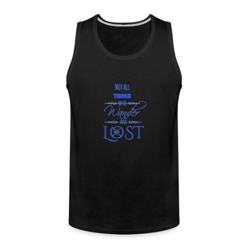 LTBA Not All Those Who Wander Are Lost - Men's Premium Tank