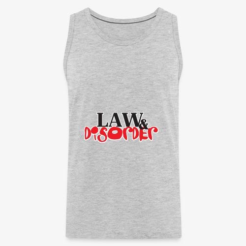 Law DISORDER Logo - Men's Premium Tank
