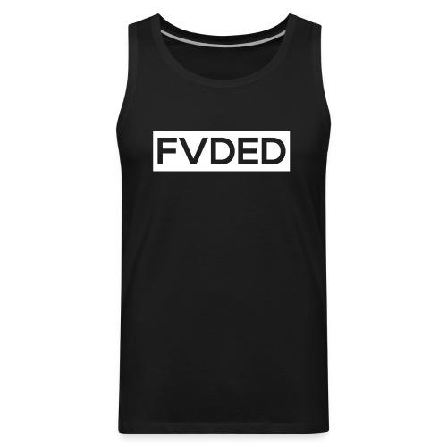FVDED Cutout resize V1 white - Men's Premium Tank