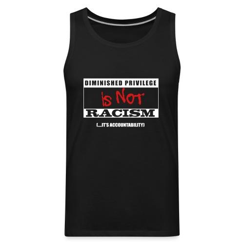 Not Racism - Men's Premium Tank