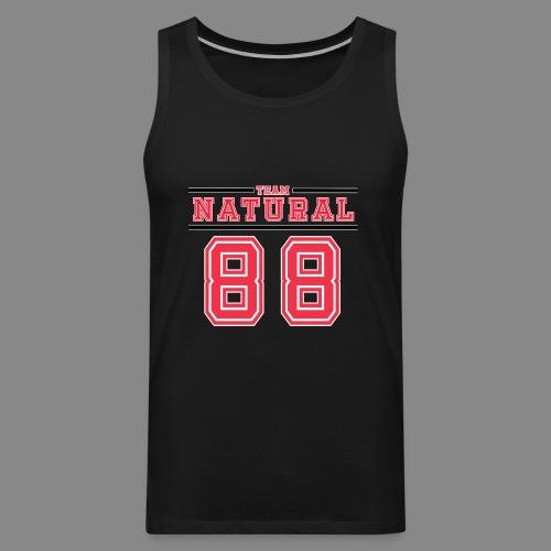 Team Natural 88 - Men's Premium Tank