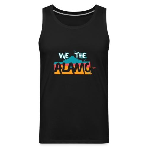 We the Alamo - Men's Premium Tank