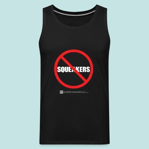 No Squeakers (white) - Men's Premium Tank