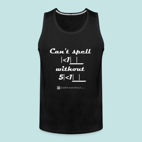 Can't Kill without Skill (white) - Men's Premium Tank