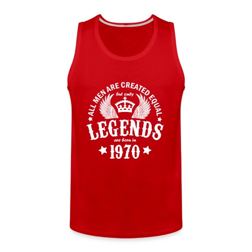 Only Legends are Born in 1970 - Men's Premium Tank
