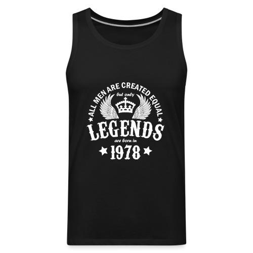 Legends are Born in 1978 - Men's Premium Tank