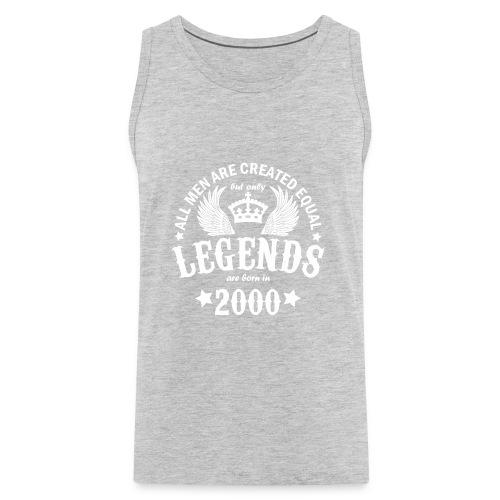Legends are Born in 2000 - Men's Premium Tank