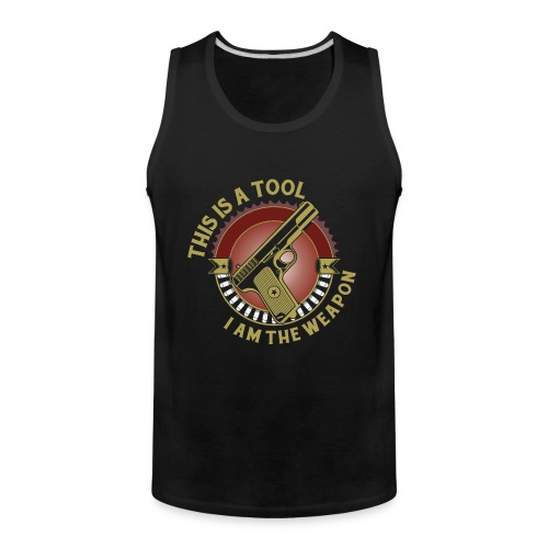 I am the Weapon - Men's Premium Tank