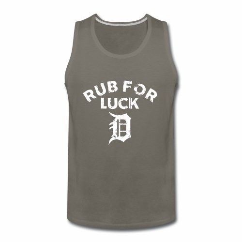 RUB FOR LUCK - Men's Premium Tank