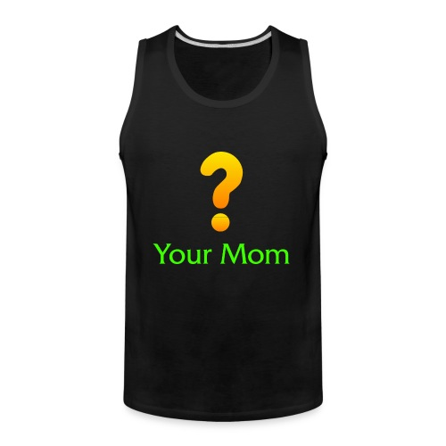 Your Mom Quest ? World of Warcraft - Men's Premium Tank