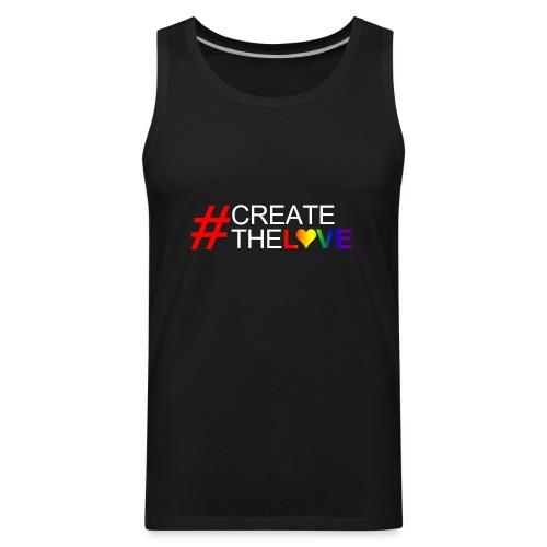 #CreateTheLove - Men's Premium Tank