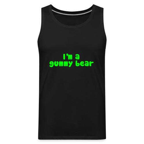 I'm A Gummy Bear Lyrics - Men's Premium Tank