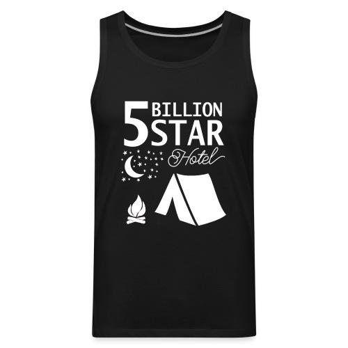 5 Billion Star Hotel - Men's Premium Tank