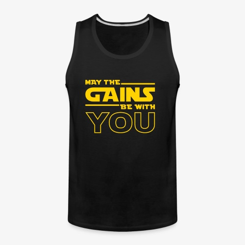May The Gains Be With You - Men's Premium Tank