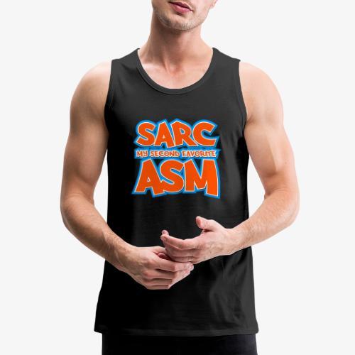 Sarc, My Second Favorite Asm - Men's Premium Tank