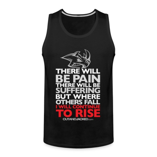 there will be pain Gym Motivation - Men's Premium Tank