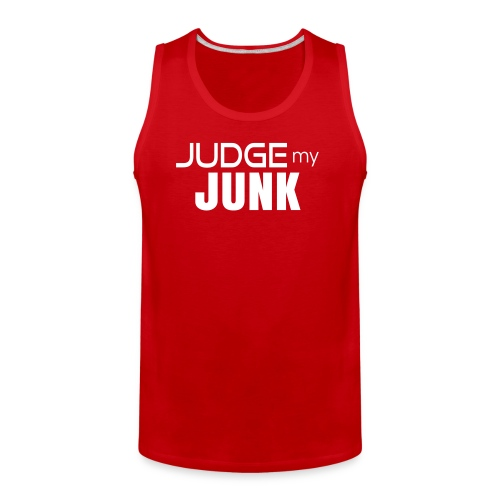 Judge my Junk Tshirt 03 - Men's Premium Tank