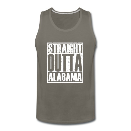 Straight Outta Alabama - Men's Premium Tank
