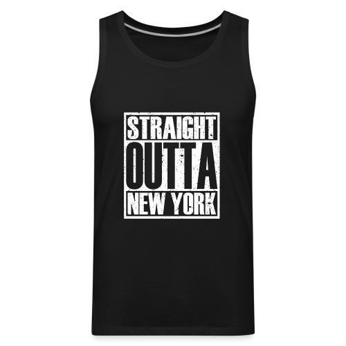 Straight Outta New York - Men's Premium Tank