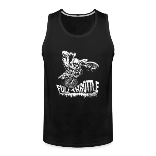 Dirt Biker Full Throttle - Men's Premium Tank
