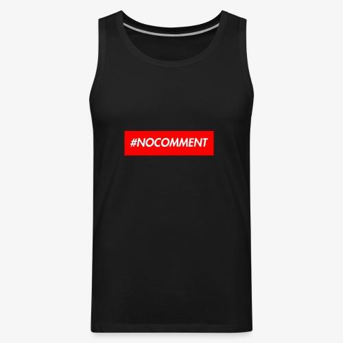 #NOCOMMENT - Men's Premium Tank