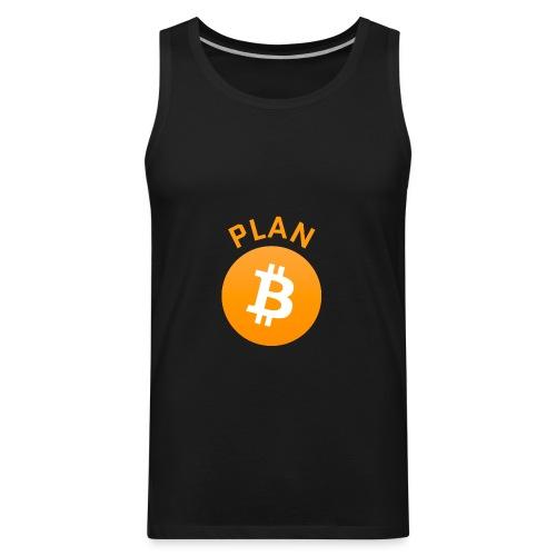 Plan B - Bitcoin - Men's Premium Tank