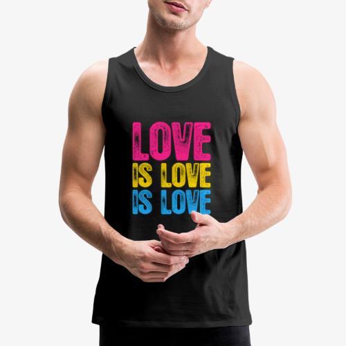 Pansexual Pride Love is Love is Love - Men's Premium Tank
