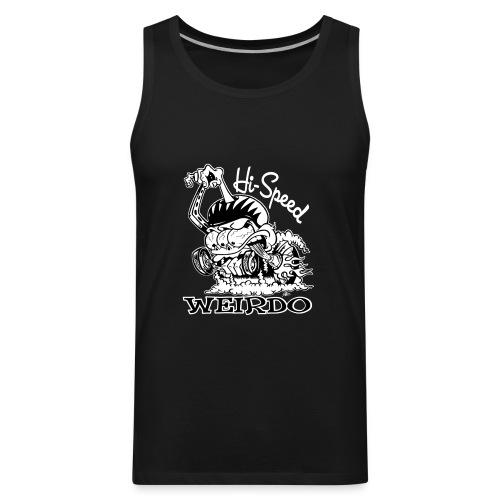 Hi Speed Weirdo - Men's Premium Tank