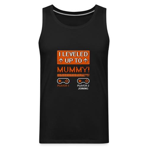 I Leveled Up To Mummy - Men's Premium Tank