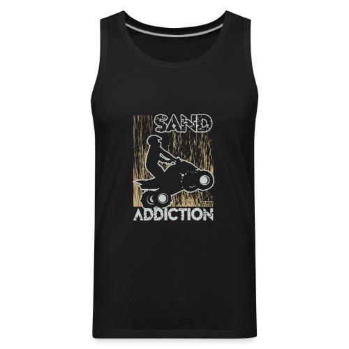 ATV Quad Sand Addiction - Men's Premium Tank