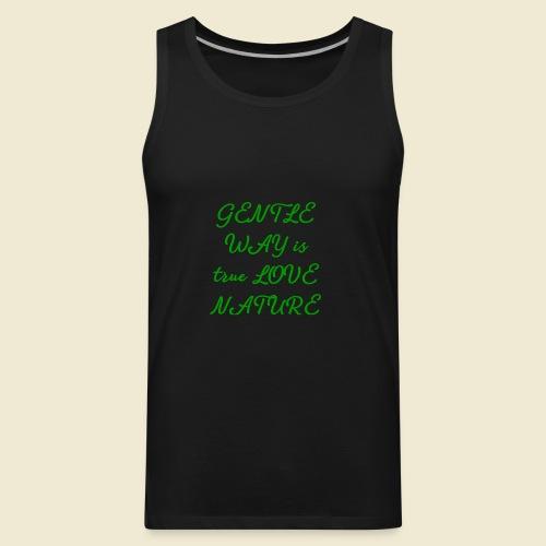 108-lSa Inspi-Shirt-70 gentle way love - Men's Premium Tank