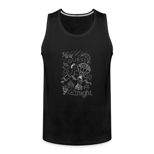 Up at Night Design - Men's Premium Tank