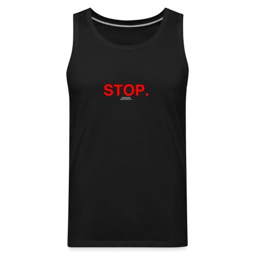 stop - Men's Premium Tank