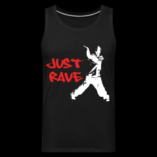 Just Rave! - Men's Premium Tank