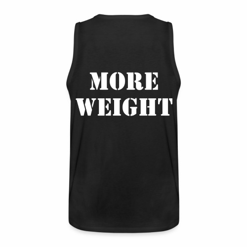 """""""More weight"""" Quote by Giles Corey in 1692. - Men's Premium Tank"""
