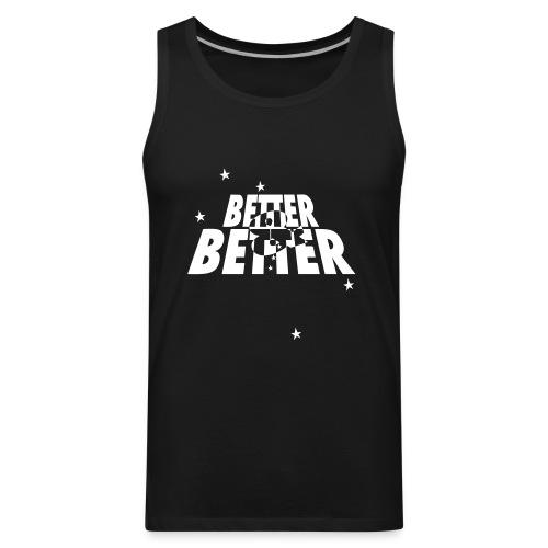 betterandbetterstarz - Men's Premium Tank