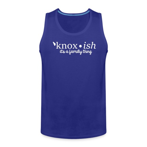 Knox-ish It's a Family Thing - Men's Premium Tank