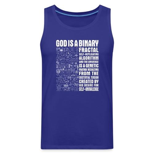 God is a binary, fractal, self-replicating - Men's Premium Tank