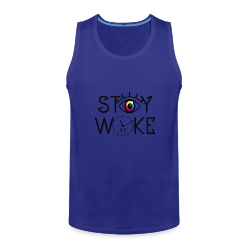 STAY WOKE - Men's Premium Tank