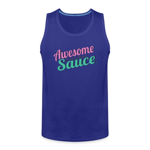 Awesome Sauce T- Shirts & Tanks - Men's Premium Tank
