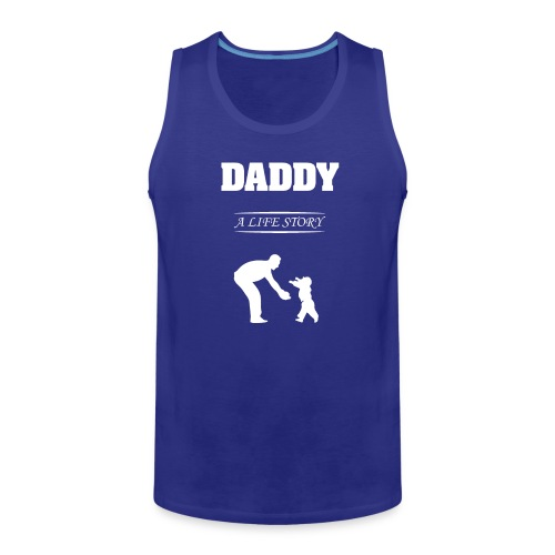 daddy life story - Men's Premium Tank