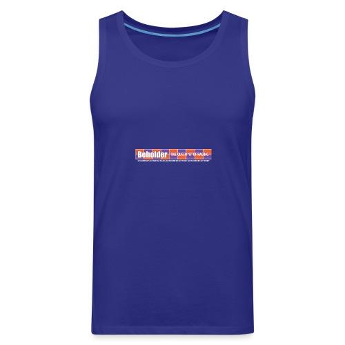 Beholder T-Shirt - Men's Premium Tank