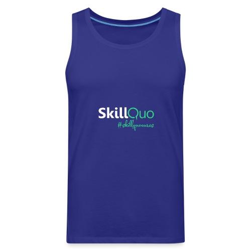#skillquocares - Men's Premium Tank