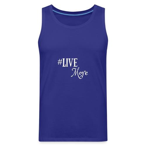#LiveMore - Men's Premium Tank
