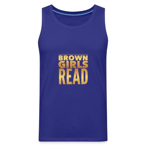 Brown Girls Read - Men's Premium Tank