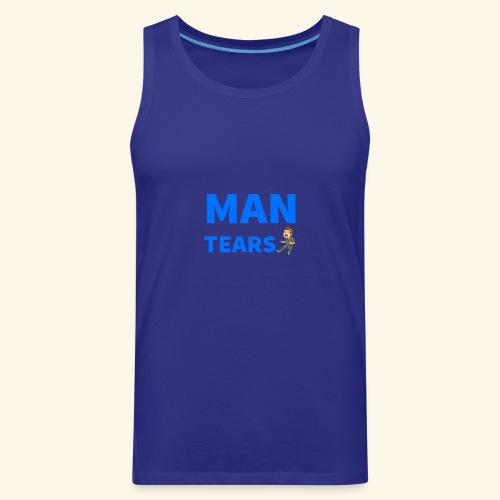 Man Tears Mug - Men's Premium Tank
