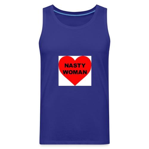 Nasty Woman - Men's Premium Tank