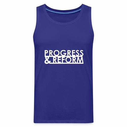 Progress and Reform - Men's Premium Tank
